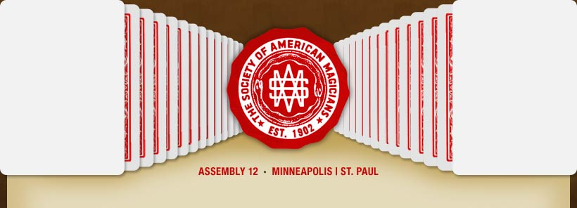 Society of American Magicians Assembly 12 &mdash; Minneapolis | St. Paul, Minnesota
